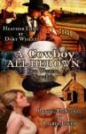 A Cowboy All Her Own: Two Western Spanking Novellas - Laurel Joseph, Dort Wesley