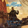 The Aeronaut's Windlass: The Cinder Spires, Book 1 - Jim Butcher, -Penguin Audio-, Euan Morton