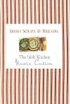 The Irish Kitchen - Soups & Breads - Nuala Cullen