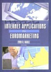 Internet Applications in Euromarketing (Journal of Euromarketing, 2) (Journal of Euromarketing, 2) - Lynn R. Kahle