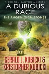 A Dubious Race: The Phoenician Stones (A Colton Banyon Mystery) (Volume 14) - Kristopher Kubicki, Gerald J. Kubicki
