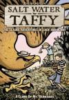Salt Water Taffy, vol. 2: A Climb up Mt. Barnabas - Matthew Loux