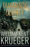 Tamarack County (Cork O'Connor, #13) - William Kent Krueger