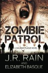 Zombie Patrol - J.R. Rain, Elizabeth Basque