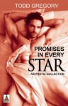 Promises in Every Star - Todd Gregory