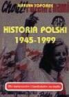 Historia Polski 1945-1999 : dla maturzystów i kandydatów na studia - Marian Toporek