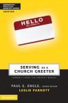 Serving as a Church Greeter (Zondervan Practical Ministry Guides) - Leslie Parrott