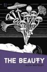 The Beauty - Aliya Whiteley