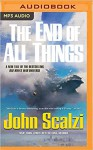 The End of All Things (Old Man's War) - William Dufris, Tavia Gilbert, John Scalzi