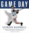 Game Day: Yankees Baseball: The Greatest Games, Players, Managers and Teams in the Glorious Tradition of Yankees Baseball - Athlon Sports, Athlon Sports, Yogi Berra