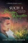 Such A Clever Deception (Stolen Tears, #0.5) - Cortney Pearson