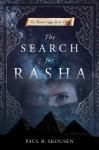 The Search for Rasha - Paul B. Skousen