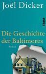 Die Geschichte der Baltimores - Joël Dicker, Andrea Alvermann, Brigitte Große