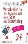 Verschieben Sie die Deutscharbeit - mein Sohn hat Geburtstag! - Lena Greiner