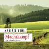 Machtkampf (August Häberle 14) - Manfred Bomm, Florian Lechner, ABOD Verlag