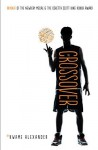 The Crossover by Kwame Alexander (2015-10-08) - Kwame Alexander