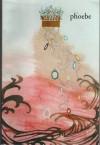 Phoebe: A Journal of Literature and Art, Vol 37 No 2 - Nat Foster, Ryan Call, Wade Fletcher