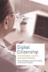 Digital Citizenship: The Internet, Society, and Participation - Karen Mossberger, Caroline J. Tolbert