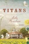 Titans - Leila Meacham
