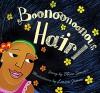 Boonoonoonous Hair - Olive Senior, Laura James
