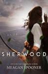 Sherwood - Meagan Spooner