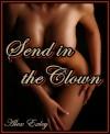 Send in the Clown - Alex Exley