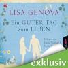 Ein guter Tag zum Leben - Lisa Genova, David Nathan, Marie Bierstedt, Lübbe Audio