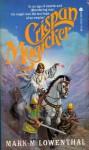 Crispan Magicker - Mark M. Lowenthal