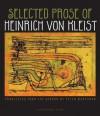 Selected Prose of Heinrich von Kleist - von Kleist, Heinrich, Peter Wortsman