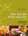 Das isst die Welt zum Tee - Sophie Brissaud, Isabelle Rozenbaum, Doris Blum