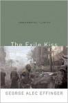 The Exile Kiss - George Alec Effinger