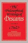 The Philosophical Writings of Descartes, Vol 2 - René Descartes