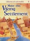 Make This Viking Settlement (Usborne Cut-out Models) - Iain Ashman