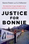 Justice for Bonnie - Karen Foster, I.J. Schecter