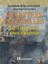 La tierra en movimiento (La ciencia de la catastrofe nº 4) (Spanish Edition) - Steve Parker, David West