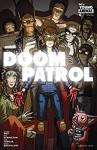 Doom Patrol (2016-) #6 - Gerard Way, Tamra Bonvillain, Nick Derington, Brandon Bird