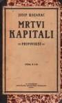 Mrtvi kapitali - Josip Kozarac