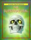 The Supernatural (Factfinders) - Jon Day, Smithmark Publishing