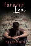 Forever Light - Megan Smith