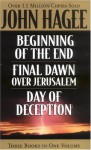 Hagee 3-in-1 Beginning Of The End, Final Dawn Over Jerusalem, Day Of Deception - John Hagee