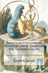 Alice's Adventures in Wonderland & Through the Looking-Glass - John Tenniel, Lewis Carroll, Atlantic Editions