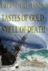 TASTE OF GOLD SMELL OF DEATH - Don Glenn, DRGByte Productions, Tricia Kristufek
