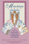 The Minchiate Tarot: The 97-Card Tarot of the Renaissance, Complete with the 12 Astrological Signs and the 4 Elements - Brian Williams