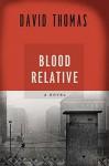 Blood Relative - David Thomas