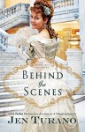 Behind the Scenes (Apart from the Crowd) - Jen Turano