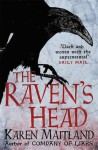 The Raven's Head - Karen Maitland