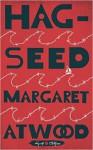 Hag-Seed - Margaret Atwood