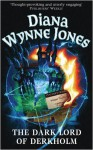 The Dark Lord of Derkholm - Diana Wynne Jones