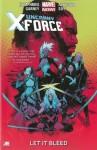 Uncanny X-Force Vol. 1: Let it Bleed - Sam Humphries, Ron Garney