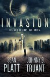 Invasion (Alien Invasion Book 1) - Realm and Sands, Johnny B. Truant, Sean Platt